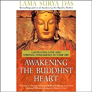 Awakening the Buddhist Heart | [Lama Surya Das]