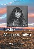 Leslie Marmon Silko: A Literary Companion (Mcfarland Literary Companions)