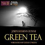 Green Tea | Joseph Sheridan Le Fanu