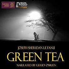 Green Tea Audiobook by Joseph Sheridan Le Fanu Narrated by Gerry O'Brien