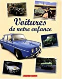 Voitures de Notre Enfance (les)