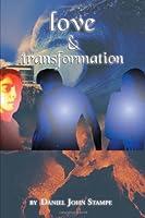Love & Transformation