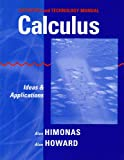 Calculus: Activities and Technology Manual- Ideas and Applications (0471431923) by Himonas, Alex