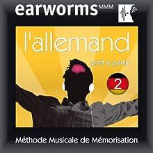 Earworms MMM - l'Allemand: Prêt à Partir Vol. 2   Livre audio Auteur(s) :  earworms MMM Narrateur(s) : Renate Elbers-Lodge, Hélène Pollmann, François Wittersheim