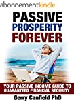 Passive Prosperity Forever: Your Comp...