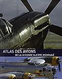 L'atlas des avions de la Seconde Guerre mondiale