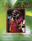 img - for Talking About People: Readings in Contemporary Cultural Anthropology 4th (fourth) Edition published by McGraw-Hill Humanities/Social Sciences/Languages (2005) book / textbook / text book
