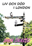 Liv och d�d i London