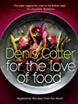 For The Love Of Food: Vegetarian Reci...
