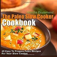 The Paleo Slow Cooker Cookbook: 40 Ea…