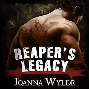 Reaper's Legacy: Reaper's MC, Book 2 | [Joanna Wylde]