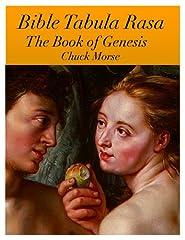 Bible Tabula Rasa The Book of Genesis