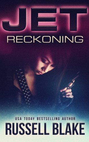 Russell Blake - JET - Reckoning: (Volume 4)