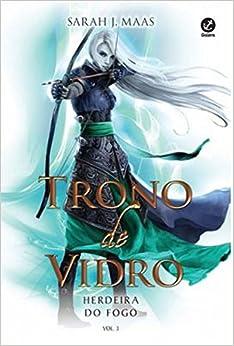Trono de Vidro. Herdeira do Fogo - Volume 3 (Em Portuguese do Brasil
