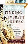 Finding Everett Ruess: The Life and U...