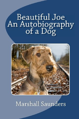 Book: Beautiful Joe - An Autobiography of a Dog by Marshall Saunders
