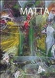 Clarac-Sérou Max Mascelloni Enrico Matta. L'occhio è la finestra