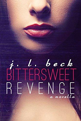 Free Kindle Book : Bittersweet Revenge (A Bittersweet Novella Book 1)