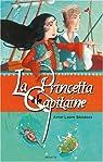 La Princetta et le Capitaine par Anne-Laure Bondoux