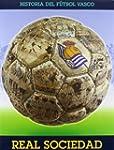 Real sociedad - historia del futbol V...
