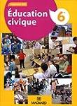 Education civique 6e : Manuel �l�ve