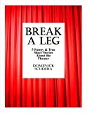 Break a Leg: 5 Funny & True Short Stories About the Theater
