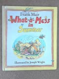 What-a-mess in Summer (0510001254) by Muir, Frank