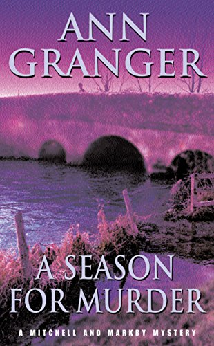 A Season for Murder (Mitchell and Markby, #2)
