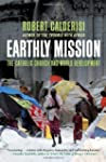 Earthly Mission: The Catholic Church...