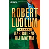 "Das  Bourne Ultimatum: Romanvon ""Robert Ludlum"""