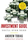 The Only Investment Guide You'll Ever...