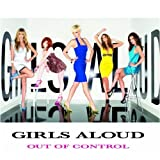 Out of Controlby Girls Aloud