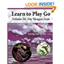 Learn to Play Go, Vol. 3: The Dragon Style