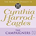 Dynasty 14: The Campaigners Audiobook by Cynthia Harrod-Eagles Narrated by Terry Wale