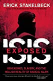 img - for ISIS Exposed: Beheadings, Slavery, and the Hellish Reality of Radical Islam book / textbook / text book