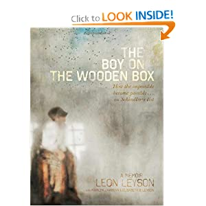 The Boy on the Wooden Box: How the Impossible Became Possible . . . on Schindler's List by Leon Leyson, Marilyn J. Harran and Elisabeth B. Leyson