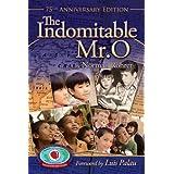 The Indomitable Mr. O