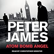 Atom Bomb Angel | Peter James