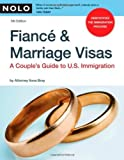 Fiance & Marriage Visas: A Couple's Guide to U.S. Immigration