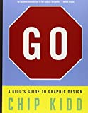 img - for Go: A Kidd's Guide to Graphic Design book / textbook / text book