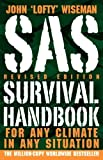 img - for SAS Survival Handbook, Revised Edition: For Any Climate, in Any Situation Rev Rep Edition by Wiseman, John 'Lofty' published by William Morrow Paperbacks (2009) Paperback book / textbook / text book