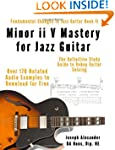 Minor ii V Mastery for Jazz Guitar: T...