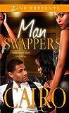 Man Swappers: A Novel (Zane Presents)