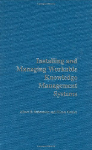 Installing and Managing Workable Knowledge Management Systems