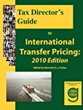 img - for Tax Director's Guide to International Transfer Pricing: 2010 Edition book / textbook / text book