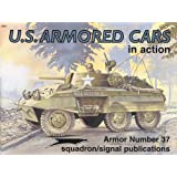 US Armored Cars in Action - Armor No. 37 ~ Jim Mesko