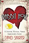 Rabbit Hole: A Satanic Ritual Abuse S...