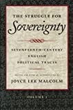 Struggle for Sovereignty: Seventeenth-Century English Political Tracts (0865971536) by Malcolm, Joyce Lee