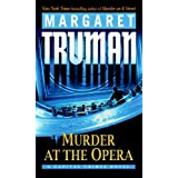 "Murder at the Opera: A Capital Crimes Novelvon ""Margaret Truman"""