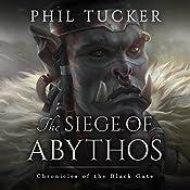 The Siege of Abythos | Phil Tucker